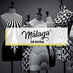 #MdM – Málaga de Moda - #MálagaDeModa