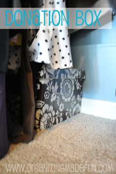Have a donation box in your closet