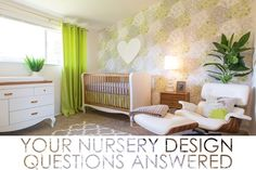 Nursery Design Questions Answered - From layout to what to splurge on! | Project Nursery