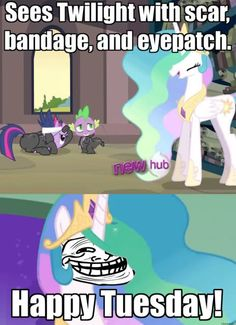 Princess Celestia, always concerned for her students It's cuz she knew what was going on. Celestia=God=omniscient.