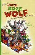 De grote boze wolf (was helemaal niet boos ) -  Jonas BoetsNils Pieters