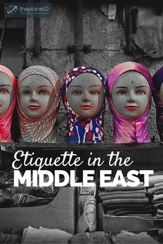 When traveling to the Middle East there are a lot of traditions and customs that both men and women need to take into consideration | Etiquette in the Middle East – Need to know Travel Tips for Men and Women | The Planet D: Adventure Travel Blog