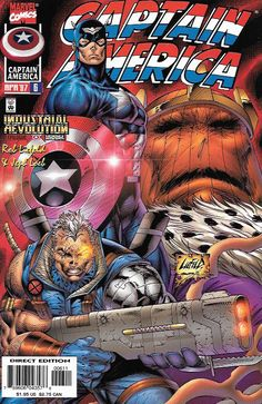 """Industrial Revolution Epilogue """"Soldiers"""" __Story by Jeff Loeb and Rob Liefeld , Art And Cover by Rob Liefeld and Jon Sibal , The Story .... Cable joins Cap and Bucky in a battle with Modok, Zemo and"""