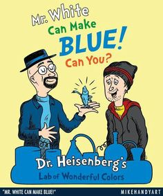 Mr. White Can Make Blue! Can You?