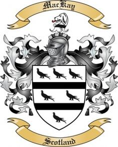 Clan Name Scottish Highlands MacKay | Scotland: MacKay Coat of Arms / Family Crest
