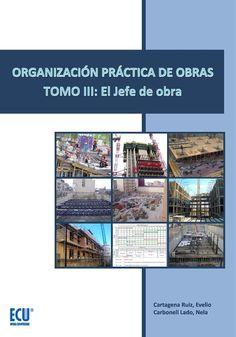 El jefe de obra / Evelio Cartagene Ruiz Cartagena Ruiz, Evelio Q 658 431 http://encore.fama.us.es/iii/encore/record/C__Rb2691197?lang=spi