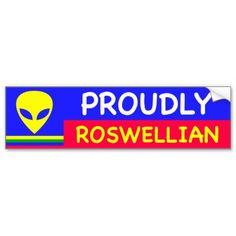 PROUDLY ROSWELLIAN Bumper Sticker #Stciker #StickerBumper #Roswellian #Roswell #RoswellNM #Alien