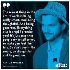 #quotes #ashtonkutcher