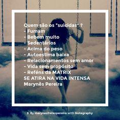 """Quem são os """"suicidas""""?#nobrainnogain"""