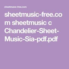 sheetmusic-free.com sheetmusic c Chandelier-Sheet-Music-Sia-pdf.pdf