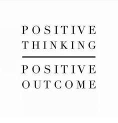 "59 Positive Memes - ""Positive thinking = Positive outcome."""