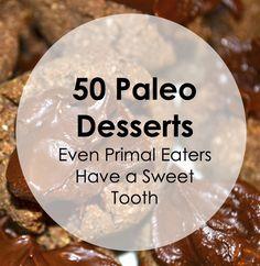 Don't miss these 50 #paleo dessert recipes!