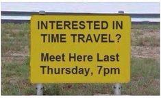 """im a time traveler"""