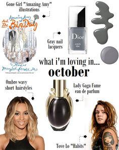 Oh to Be a Muse | Bay Area Fashion Blogger Inspiring Style: What I'm Loving in October 2014 #graynailpolish #ombrehair #ladygagaperfume #tovelo #gonegirl #amazingamy