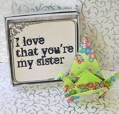 I Love That You're My Sister Peace Crane Origami Greeting in box MAILED To Your SISTER FREE Worldwide Shipping