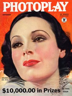 Photoplay 1934-09 Dolores Del Rio Earl Christy