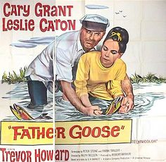father goose movie posters | father goose poster product id b70 2314 description original 6 sheet 4 ...