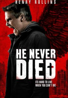 Stills and alternate poster arrive for He Never Died, starring Henry Rollins - Horror Movie News   Arrow in the Head 2015 Movies, Movies 2019, Hd Movies, Movies To Watch, Movies Online, Movie Tv, Movies Box, Action Movies, Henry Rollins