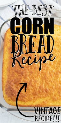 Corn Bread in Casserole Dish Cornbread Recipe From Scratch, Southern Cornbread Recipe, Healthy Cornbread, Buttermilk Cornbread, Homemade Cornbread, Sweet Cornbread, Cornbread Recipes, Easy Cornbread Recipe With Corn, Biscuit Recipe