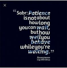 Islamc Sabr / Patience Quotes & Sayings in English With Beautiful Images. These be patient verses from quran will In sha Allah boost your iman and teach you how to sabr & trust Allah in every hard time situation of life. Islamic Qoutes, Islamic Teachings, Islamic Inspirational Quotes, Muslim Quotes, Islamic Phrases, Patience Citation, Patience Quotes, Islamic Quotes Patience, Sabr Islam