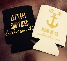 A personal favorite from my Etsy shop https://www.etsy.com/listing/279669098/last-sail-before-the-veil-bachelorette