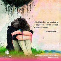 Szepes Mária idézete a panaszkodásról. A kép forrása: Elixír Könyvesbolt