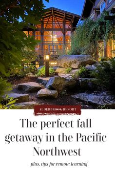 Fall Getaway in the Pacific Northwest