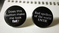 Fat Spellers One 15 Pinback Button by BayleafButtons on Etsy