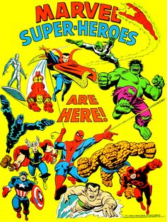 """""""Marvel Super-Heroes Are Here!"""", is a promotional poster that was illustrated by John Romita, Sr. Marvel E Dc, Marvel Comic Universe, Disney Marvel, Marvel Heroes, Comic Books Art, Comic Art, Black Light Posters, Dc Comics Superheroes, Marvel Characters"""