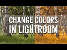 (8) How To Change Colors In Lightroom - YouTube