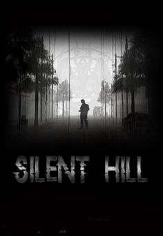 Silent Hillllllllllllllllllllllllllll... o-o I hate you... Why are you so disturbingly attracting though? XD Haha -Will