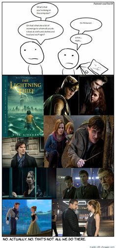 Accurate Pinterest is like fandom central(next to the great and powerful tumblr of course)