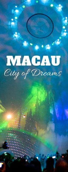 Fun things to do in Macau.