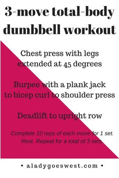 A busy girl's three-move total-body dumbbell workout (A Lady Goes West) Home Weight Workout, Beginner Workout At Home, Workout For Beginners, Fun Workouts, Body Workouts, Workout Ideas, Daily Workouts, Quick Full Body Workout, Best Workout For Women