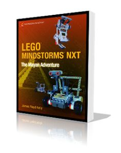 LEGO Mindstorms NXT - The Mayan Adventure. Great book for younger children, with a fun narrative that introduces them to Lego Mindstorms.
