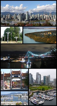 Clockwise from top: Downtown Vancouver as seen from the southern shore of False Creek, The University of British Columbia, Lions Gate Bridge, a view from the Granville Street Bridge, Burrard Bridge, The Millennium Gate (Chinatown), and totem poles in Stanley Park