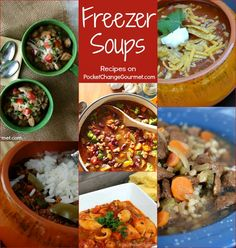 6 Freezer Soups | Recipes on PocketChangeGourmet.com. Chicken and White Bean Soup, Taco Soup, Italian Soup, Stuffed Pepper, Hearty Minestrone, Homemade Beef and Barley