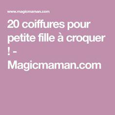 20 coiffures pour petite fille à croquer ! - Magicmaman.com