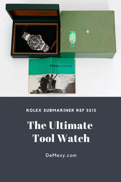 The original Rolex Submariner Ref 5513 with an original Rolex box and instruction manuals originally retailed for a few hundred dollars.