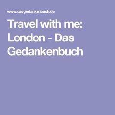 Travel with me: London - Das Gedankenbuch