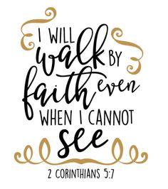 I Will Walk by Faith - HTV Vinyl Shirt by HappyMonogramming on Etsy
