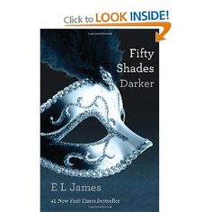 Note: Fifty Shades Darker is a sexually explicit book. Please be aware of that before purchase Summary: Christian Grey and Ana Steele separated at the end of the last book. Christian Grey, Best Books To Read, Great Books, My Books, Ana Steele, E L James Books, Fifty Shades Darker Book, 50 Shades Books, 50 Shades Trilogy