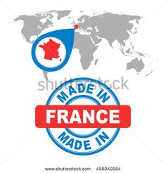 Made in France stamp. World map with red country. Vector emblem in flat style on white background.