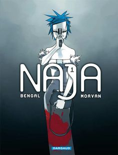 #Naja Vol 01 [] by #Bengal