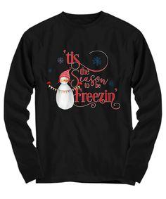 Funny Snowman Tis The Season To Be Freezin Long Sleeve Tee Funny Snowman, Tis The Season, Long Sleeve Tees, Comfy, Sweatshirts, Mens Tops, Christmas, T Shirt, Stuff To Buy