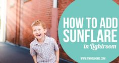 how to add sunflare in Lightroom