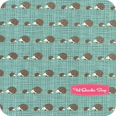 I am loving me some Hedgies!  Bluebird Park Teal Hedgehogs Yardage SKU# 13107-16 - Fat Quarter Shop
