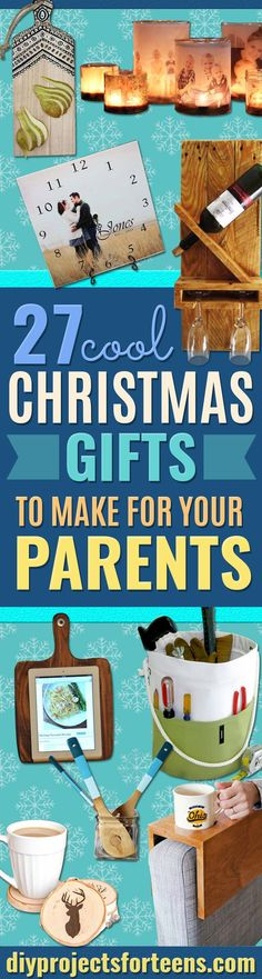 DIY Christmas Presents To Make For Parents - Cute, Easy and Cheap Crafts and Gift Ideas for Mom and Dad - Awesome Things to Make for Mothers and Fathers - Dollar Store Crafts and Cool Things to Make on A Budger for the Holidays - DIY Projects for Teens http://diyprojectsforteens.com/diy-christmas-gifts-parents