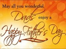 May All You Wonderful Dads Enjoy A Happy Father;s Day fathers day father's day happy fathers day happy father's day happy fathers day quotes happy father's day quotes quotes for fathers day happy father's day quote Happy Fathers Day Message, Happy Fathers Day Pictures, Happy Fathers Day Greetings, Fathers Day Messages, Fathers Day Wishes, Happy Father Day Quotes, Father's Day Greetings, Fathers Day Weekend, Husband Quotes