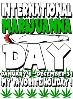 International Marijuanna Day Ladies T Shirt Weed Quotes, Weed Memes, Weed Humor, Stoner Humor, Weed Girls, 420 Girls, Marijuana Art, Medical Marijuana, Stoner Art